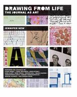 Drawing from Life: The Journal as Art