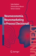Neuroeconomia, Neuromarketing e Processi Decisionali