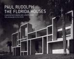 Paul Rudolph the Florida Houses