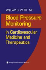 Blood Pressure Monitoring in Cardiovascular Medicine and Therapeutics