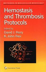 Hemostasis and Thrombosis Protocols