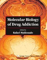 Molecular Biology of Drug Addiction