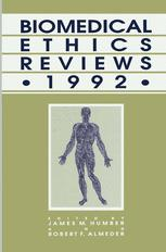 Biomedical Ethics Reviews · 1992