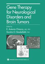 Gene Therapy for Neurological Disorders and Brain Tumors