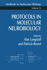 Protocols in Molecular Neurobiology