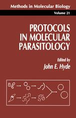 Protocols in Molecular Parasitology