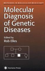 Molecular Diagnosis of Genetic Diseases