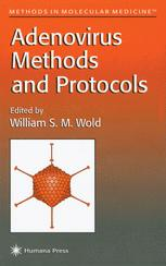 Adenovirus Methods and Protocols
