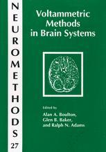 Voltammetric Methods in Brain Systems