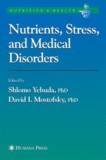 Nutrients, Stress, and Medical Disorders