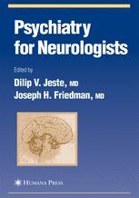Psychiatry for Neurologists