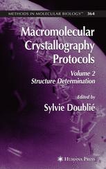Macromolecular Crystallography Protocols