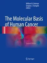 The Molecular Basis of Human Cancer
