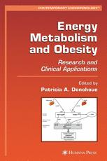 Energy Metabolism and Obesity