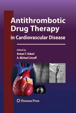 Antithrombotic Drug Therapy in Cardiovascular Disease