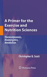 A Primer for the Exercise and Nutrition Sciences