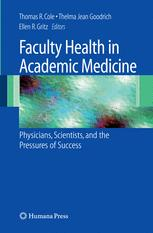 Faculty Health in Academic Medicine