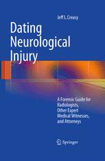Dating Neurological Injury: