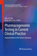 Pharmacogenomic Testing in Current Clinical Practice