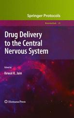 Drug Delivery to the Central Nervous System