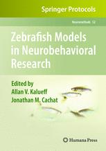 Zebrafish Models in Neurobehavioral Research