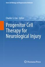 Progenitor Cell Therapy for Neurological Injury