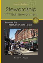 Stewardship of the Built Environment