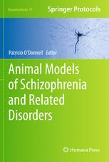 Animal Models of Schizophrenia and Related Disorders