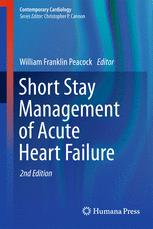Short Stay Management of Acute Heart Failure