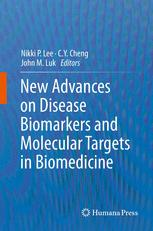 New Advances on Disease Biomarkers and Molecular Targets in Biomedicine