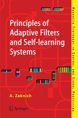 Principles of Adaptive Filters and Self-learning Systems