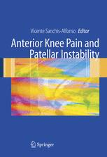 Anterior Knee Pain and Patellar Instability
