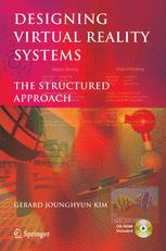 Designing Virtual Reality Systems The Structured Approach