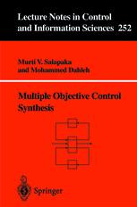 Multiple objective control synthesis