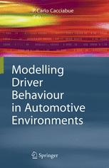 Modelling Driver Behaviour in Automotive Environments
