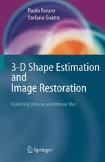 3-D Shape Estimation and Image Restoration