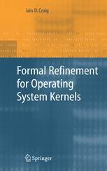 Formal Refinement for Operating System Kernels