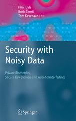 Security with Noisy Data