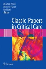 Classic Papers in Critical Care