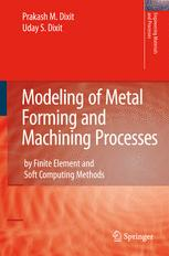 Modeling of Metal Forming and Machining Processes