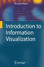 Introduction to Information Visualization