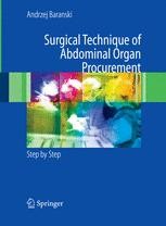 Surgical Technique of the Abdominal Organ Procurement