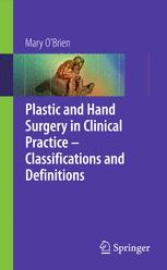 Plastic and Hand Surgery in Clinical Practice