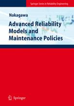 Advanced Reliability Models and Maintenance Policies