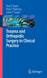 Trauma and Orthopedic Surgery in Clinical Practice