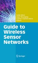 Guide to Wireless Sensor Networks