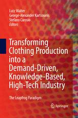 Transforming Clothing Production into a Demand-driven, Knowledge-based, High-tech Industry