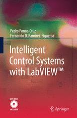Intelligent Control Systems with LabVIEW™