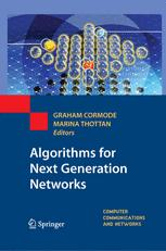 Algorithms for Next Generation Networks