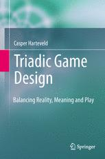 Triadic Game Design